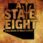 A-State Eight: Sun Devils To Watch In 2017