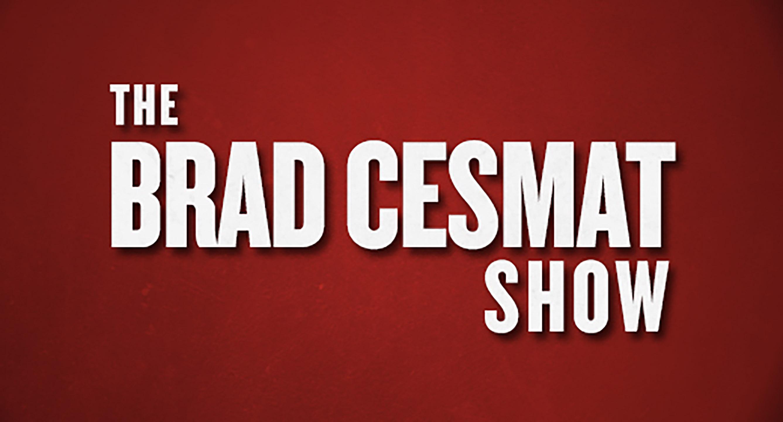 BRAD-CESMAT-SHOW