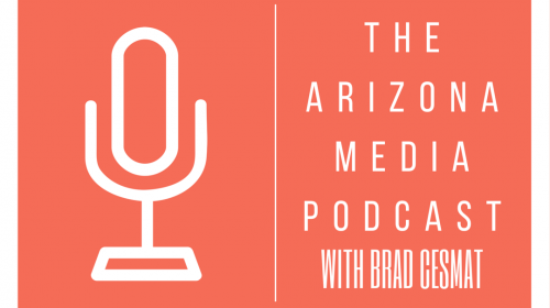 Arizona Media Podcast