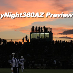 #FridayNight360AZ Preview Show