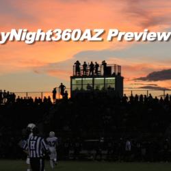 #FridayNight360AZ Preview Show