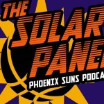 Solar Panel Ep. 42- To Monroe or not to Monroe- That is the question for the Phoenix Suns